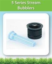 5 Series Stream Bubblers