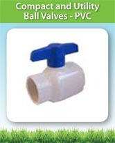 Compact and Utility Ball Valves PVC