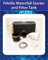 Filtrific Waterfall Starter and Filter Tank
