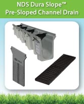NDS Dura Slope™ Pre-Sloped Channel Drain