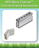 NDS Micro Channel™ Channel Drain and Accessories